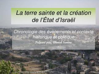 La terre sainte et la création de l' État  d'Israël