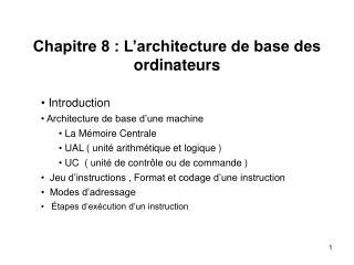 Chapitre 8 : L'architecture de base des ordinateurs