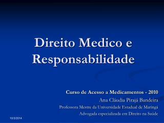 Direito Medico e Responsabilidade