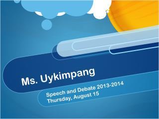 Ms.  Uykimpang