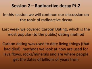 Session 2 – Radioactive decay Pt.2