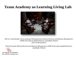 Team Academy as Learning Living Lab
