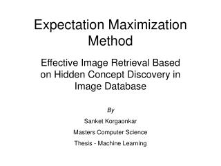 Expectation Maximization Method