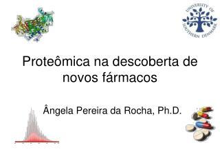 Proteômica na descoberta de novos fármacos