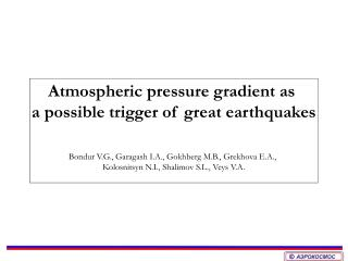 Atmospheric pressure gradient as  a possible trigger of great earthquakes