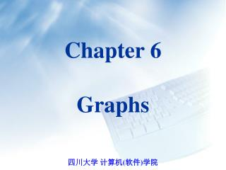 Chapter 6 Graphs