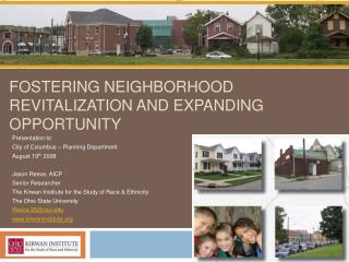 Fostering Neighborhood Revitalization and Expanding Opportunity