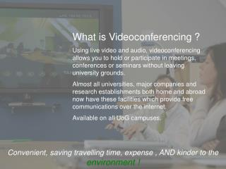 What is Videoconferencing ?