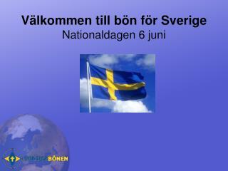 Välkommen till bön för Sverige Nationaldagen 6 juni