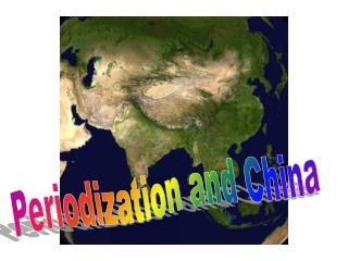 Periodization and China