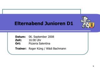 Datum: 06. September 2008 Zeit: 16:00 Uhr Ort: Pizzeria Salentina