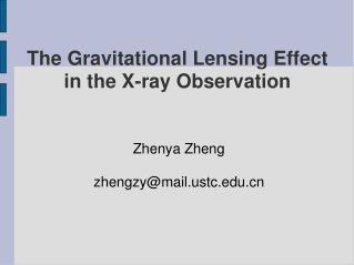 The Gravitational Lensing Effect in the X-ray Observation