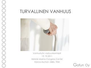 TURVALLINEN VANHUUS