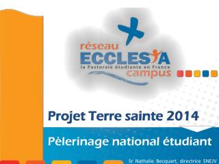 Projet Terre sainte 2014