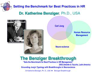 "The Benziger Breakthrough ""Sets the Benchmark for Best Practices in HR Management"""