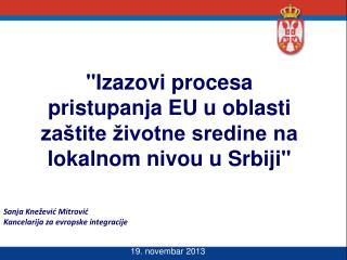 Sanja Knežević Mitrović Kancelarija za evropske integracije