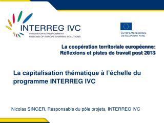 La coopération territoriale européenne: Réflexions et pistes de travail post 2013