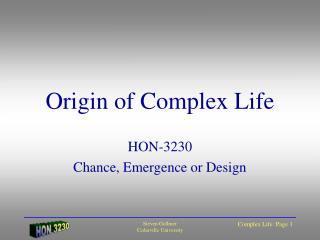 Origin of Complex Life