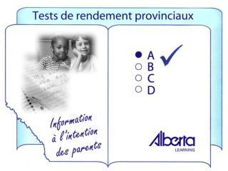Les tests provinciaux indiquent aux  parents  :