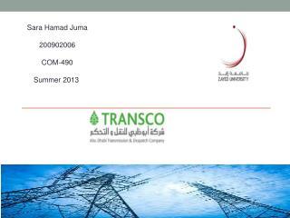Sara Hamad Juma 200902006 COM-490 Summer 2013