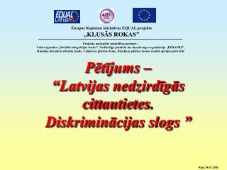 """Pētījums –  """"Latvijas nedzirdīgās cittautietes.  Diskriminācijas slogs """""""