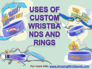 Uses Of Custom Wristbands And Rings