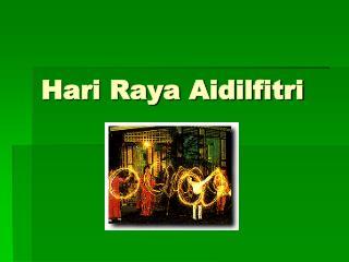 Hari Raya Aidilfitri