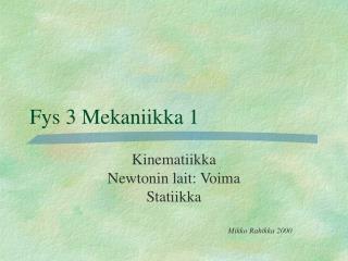 Fys 3 Mekaniikka 1