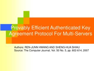 Provably Efficient Authenticated Key Agreement Protocol For Multi-Servers
