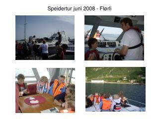 Speidertur juni 2008 - Flørli