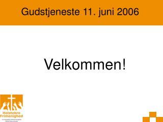 Gudstjeneste 11. juni 2006