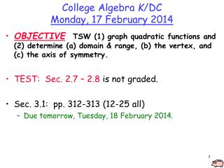 College Algebra  K /DC Monday, 17 February 2014