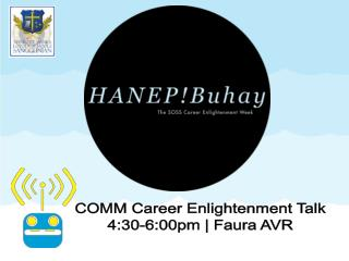 COMM Career Enlightenment Talk 4:30-6:00pm | Faura AVR