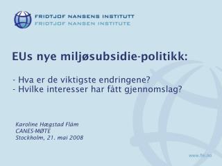 EUs nye miljøsubsidie-politikk: