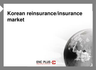 Korean reinsurance/insurance market