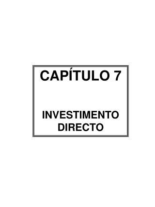CAP�TULO 7 INVESTIMENTO DIRECTO