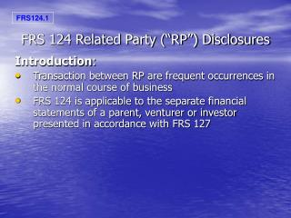 "FRS 124 Related Party (""RP"") Disclosures"