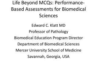 Life Beyond MCQs: Performance-Based Assessments for Biomedical Sciences