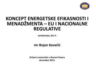 KONCEPT  ENER G E T S K E  EFIKASNOSTI I MENADŽMENTA – EU I NACIONALNE REGULATIVE