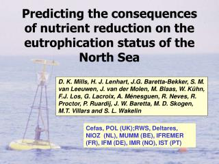 Predicting the consequences of nutrient reduction on the eutrophication status of the North Sea