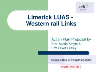 Limerick LUAS -  Western rail Links