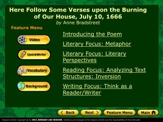 anne bradstreet s here follows some verses upon burning ou Verses upon the burning of our house, july 18th, 1666 subject: bradstreet compares the value of her material possessions with her spiritual rewards here follows some verses upon the burning of our house, july 18th 1666.