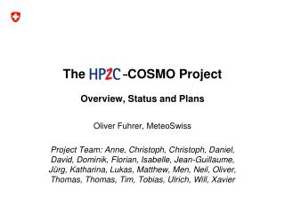 The          –COSMO Project Overview, Status and Plans