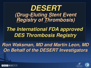 DESERT Drug-Eluting Stent Event Registry of Thrombosis