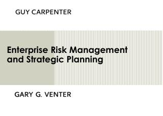 Enterprise Risk Management and Strategic Planning