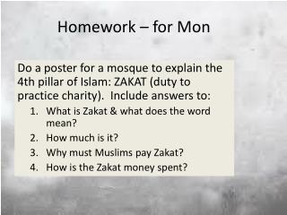 Homework – for  Mon