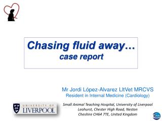 Chasing fluid away… case report