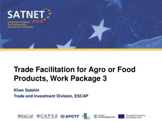 Trade Facilitation for Agro or Food Products, Work Package 3