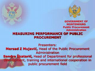 GOVERNMENT OF MONTENEGRO Public Procurement Administration