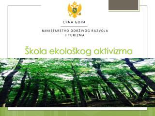 Škola ekološkog aktivizma
